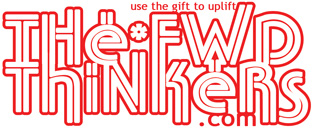 "The FWD Thinkers .com LOGO - ""use the gift to uplift"" - Hip Hop Arts Advancement"